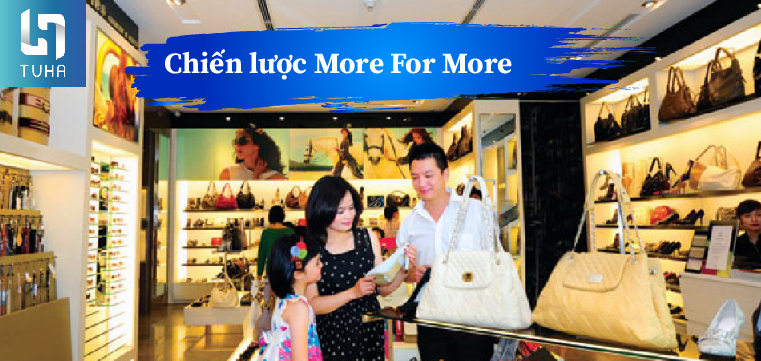 Chiến lược More For More